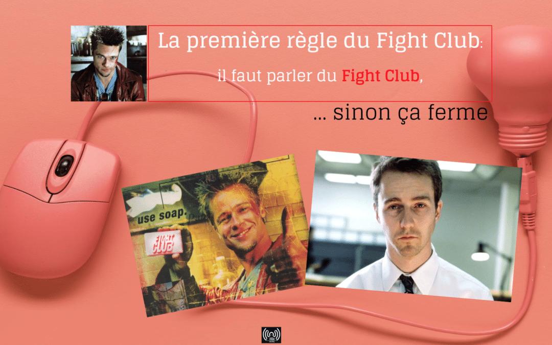 Fight Club et fidélisation client versus acquisition